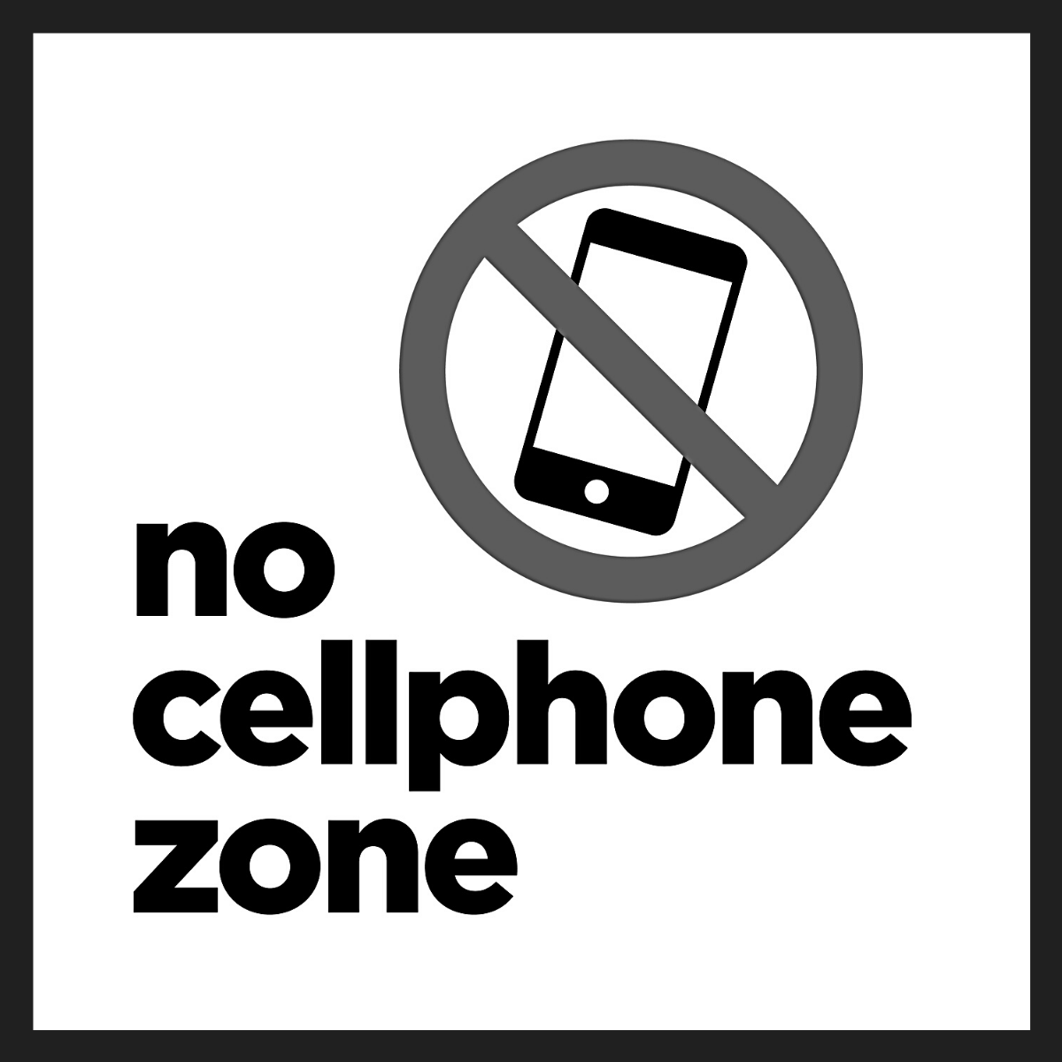 No cellphones permitted
